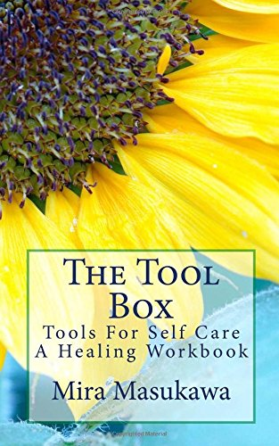 Price comparison product image The Tool Box: Tools For Self Care- A Healing Workbook: Volume 1