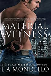 Material Witness: a Romantic Suspense Novel (Heroes of Providence Book 1)