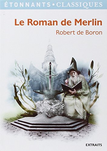 Le Roman de Merlin par Robert de Boron