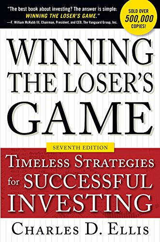 Winning the Loser's Game, Seventh Edition: Timeless Strategies for Successful Investing (English Edition)
