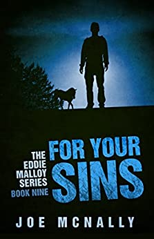 For Your Sins: previously published as Joseph's Mansions (The Eddie Malloy Series Book 9) by [McNally, Joe]