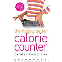 The Hugely Better Calorie Counter - simple to use and easy to understand calorie counter book
