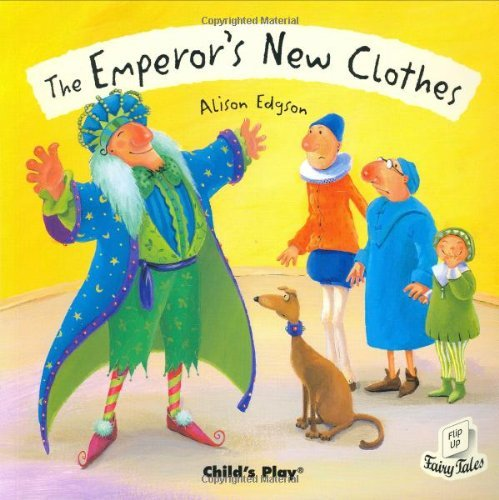 The Emperor's New Clothes (Flip-Up Fairy Tales) by Alison Edgson (Illustrator) › Visit Amazon's Alison Edgson Page search results for this author Alison Edgson (Illustrator) (1-Jul-2006) Paperback
