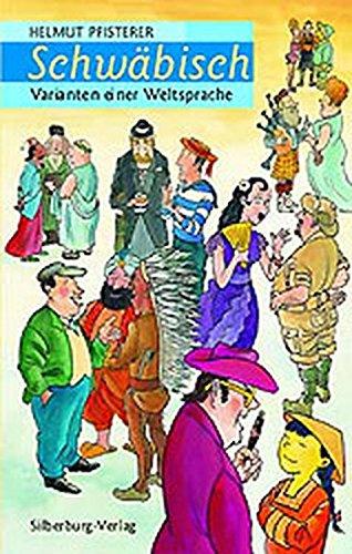 Schwäbisch: Varianten einer Weltsprache