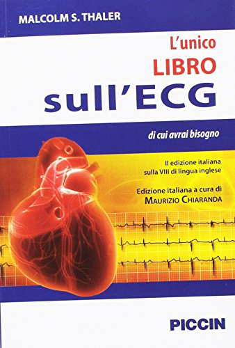 L'unico libro sull'ECG di cui avrai bisogno