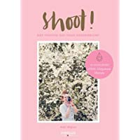 Shoot ! Des photos qui vous ressemblent: Le cours de photo d'Anki, blogueuse lifestyle