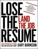 Lose the Resume, Land the Job (English Edition)