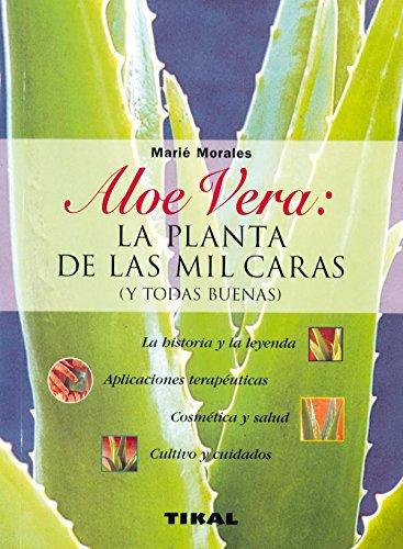 Aloe Vera: La Planta De Las Mil Caras, Y Todas Buenas