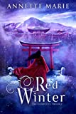 Red Winter: The Complete Trilogy (The Red Winter Trilogy) (English Edition)
