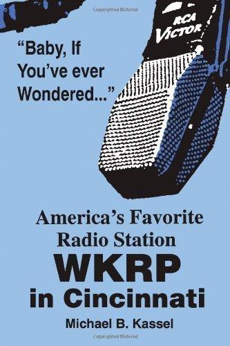 America's Favorite Radio Station: WKRP in Cincinnati by Kassel, Michael B. (1993) Paperback