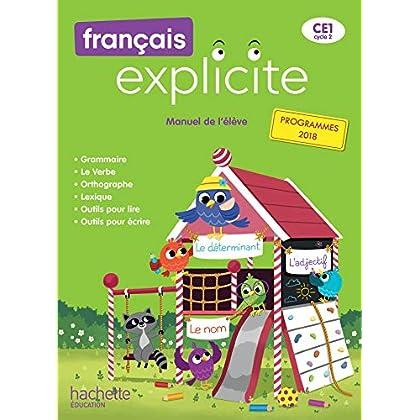 Français Explicite CE1 - Livre de l'élève - Ed. 2019