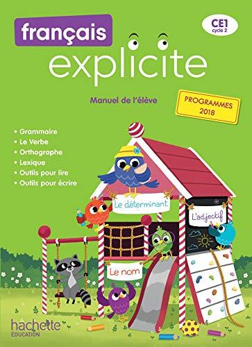 Français Explicite CE1 - Livre de l'élève - Ed. 2019 par Lucien Castioni, Sophie Raimbert, Sylvia Duraes, Muriel Pujol