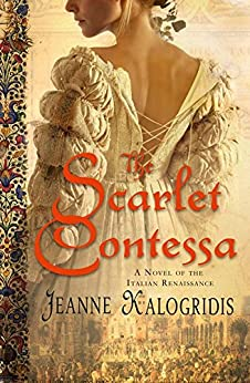 The Scarlet Contessa by [Kalogridis, Jeanne]
