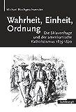 Wahrheit, Einheit, Ordnung. Die Sklavenfrage und der amerikanische Katholizismus 1835-1870