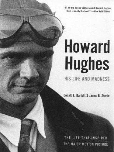 Howard Hughes: His Life and Madness (English Edition)