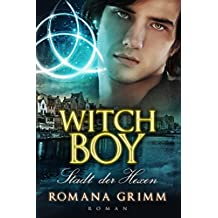 Witch Boy: Stadt der Hexen (Witch Boy Teil 2)