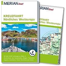 MERIAN live! Reiseführer MERIAN live! Kreuzfahrt Nördliches Westeuropa: Mit dem Schiff nach Hamburg, Belgien, Niederlande, Frankreich, Großbritannien, Irland und Island