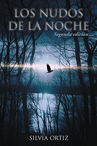 Los Nudos De La Noche: Segunda Edición