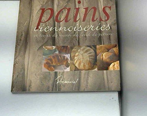 Pains, viennoiseries et tours de main de fond de pétrin par Laurent Morel