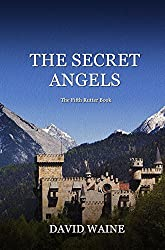 The Secret Angels: The Fifth Rutter Book (Rutter Books 5)