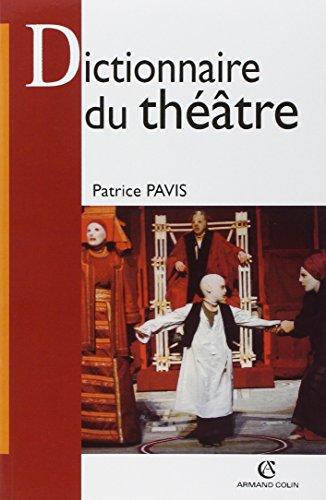 Dictionnaire du théâtre par Patrice Pavis