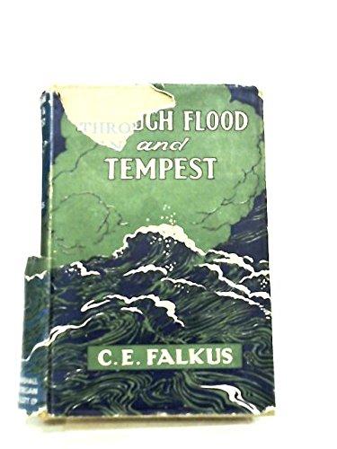 Through Flood and Tempest