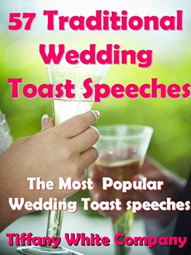 Wedding Toast Speeches: Bride, Groom, Bridesmaids, Best man