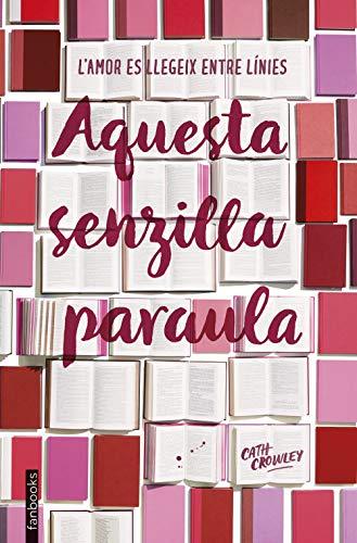 Aquesta senzilla paraula (Catalan Edition) eBook: Crowley, Cath ...