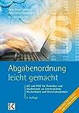 Abgabenordnung - leicht gemacht: AO und FGO für Praktiker und Studierende an Universitäten, Hochschulen und Berufsakademien (BLAUE SERIE)