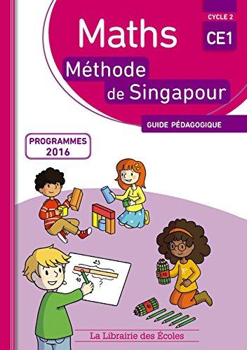 Maths CE1 Mthode de Singapour : Guide pdagogique