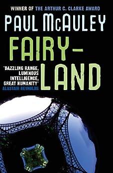 Fairyland (S.F. MASTERWORKS) by [McAuley, Paul]
