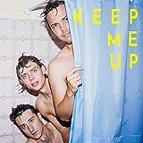 Keep Me Up [Explicit]