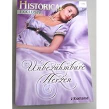 Historical Exklusiv Band 44: Unbezähmbare Herzen 2 Romane - Geheimnisse um Lady Sarah - Die Tochter der Dirne