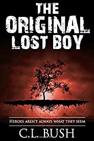 The Original Lost Boy: Heroes Aren't Always What They Seem