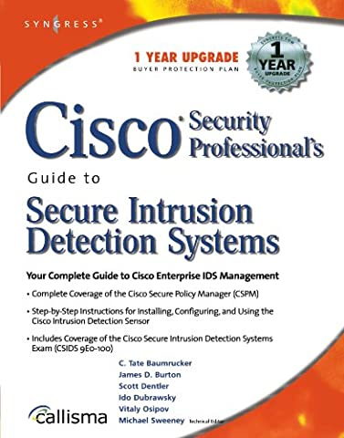 Cisco Security Professional's Guide to Secure Intrusion Detection