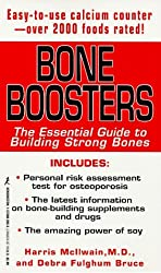Bone Boosters: The Essential Guide to Building Strong Bones by Harris McIlwain (1998-05-01)