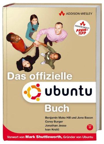 Das offizielle Ubuntu Buch - Mit Ubuntu 6.06 'Dapper Drake' für Live-Betrieb und Installation auf DVD.