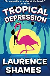 Tropical Depression (Key West Capers) (Volume 4) by Mr. Laurence Shames (2015-02-14)