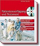 Patientenverfügung und Testament (Haufe Ratgeber Plus)