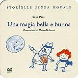 Scarica Libro Una magia bella e buona (PDF,EPUB,MOBI) Online Italiano Gratis