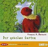 Der geheime Garten: Hörspiel für Kinder (DAV pocket)