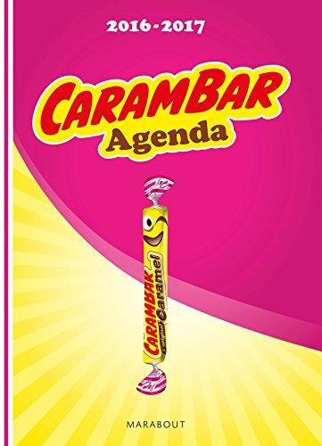 Agenda scolaire Carambar septembre 2016/septembre 2017