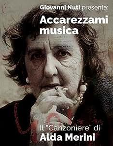 Accarezzami Musica: Il Canzoniere di Alda Merini (7 CD)