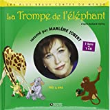 La trompe de l'éléphant (1CD audio)