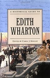 A Historical Guide to Edith Wharton