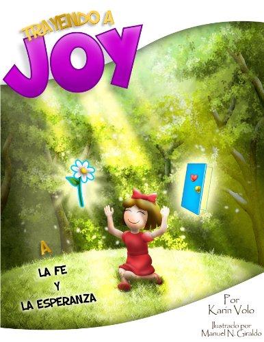 Trayendo a Joy a la Fé y la Esperanza por Karin Volo