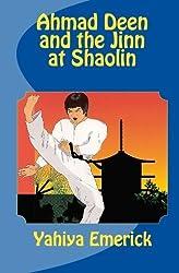 Ahmad Deen and the Jinn at Shaolin by Yahiya Emerick (1996-06-15)