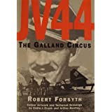 JV 44: The Galland Circus