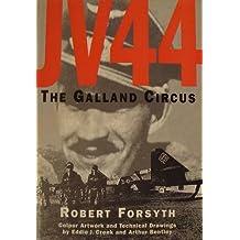 JV 44: The Galland Circus