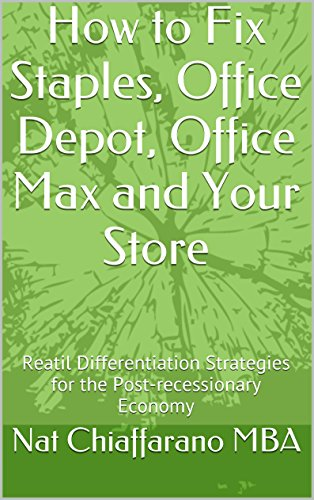 how-to-fix-staples-office-depot-office-max-and-your-store-reatil-differentiation-strategies-for-the-